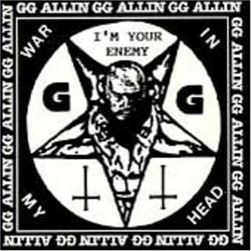 Gg & Shrinkwrap Allin War In My Head I'm Your Enemy