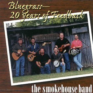 Smokehouse Band Bluegrass 20 Years Of Feedback