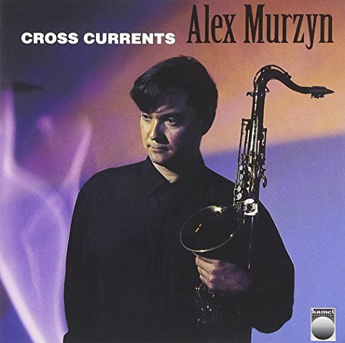 Alex Alex Murzyn Cross Currents