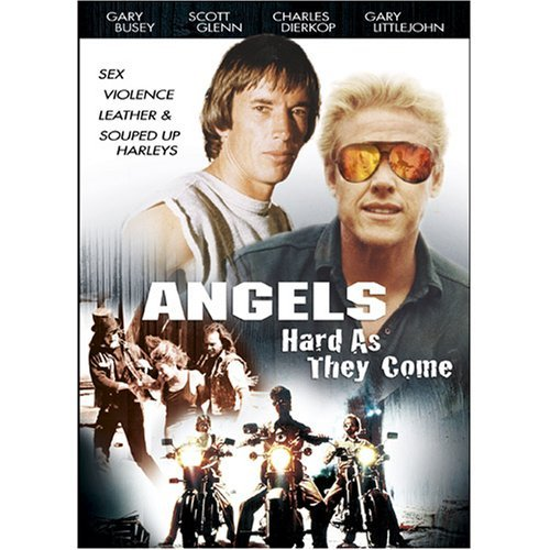 Angels Hard As They Come Busey Glenn R