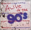 Alive In The 90's Vol. 1 Alive In The 90's Alive In The 90's