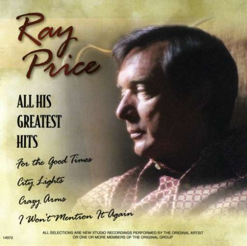 Ray Price All His Greatest Hits