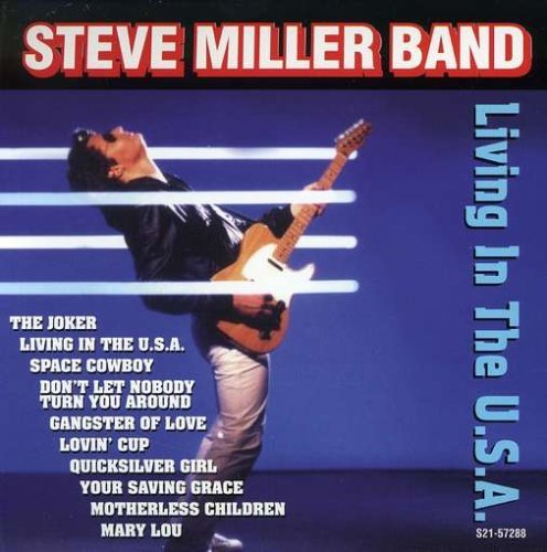 Miller Steve Band Living In The Usa