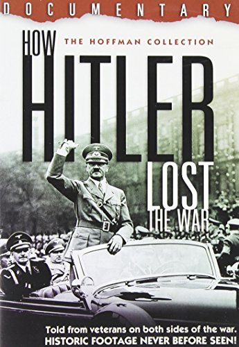How Hitler Lost The War How Hitler Lost The War Pg13