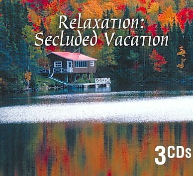 Relaxation Secluded Vacation Relaxation Secluded Vacation 3 CD