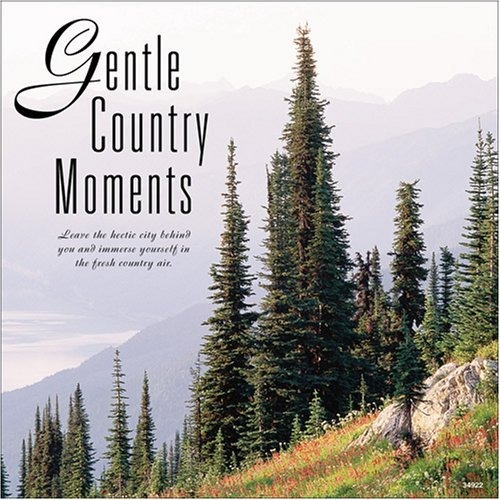 Gentle Country Moments Gentle Country Moments