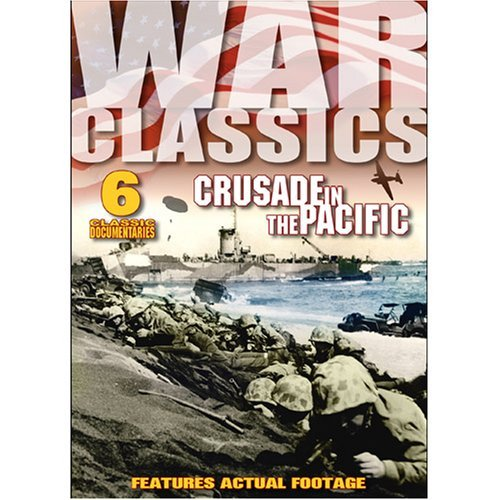 War Classics Vol. 10 Crusade In The Pacific Bw Pg13 6 On 1