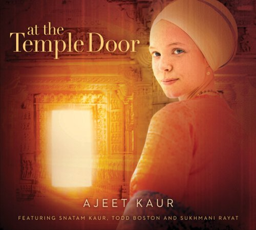Ajeet Kaur At The Temple Door Digipak