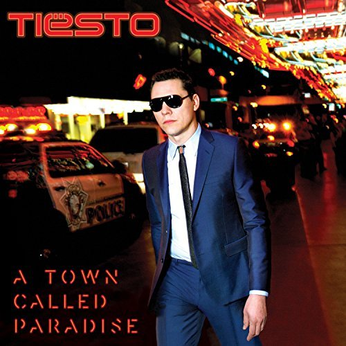 Tiesto A Town Called Paradise