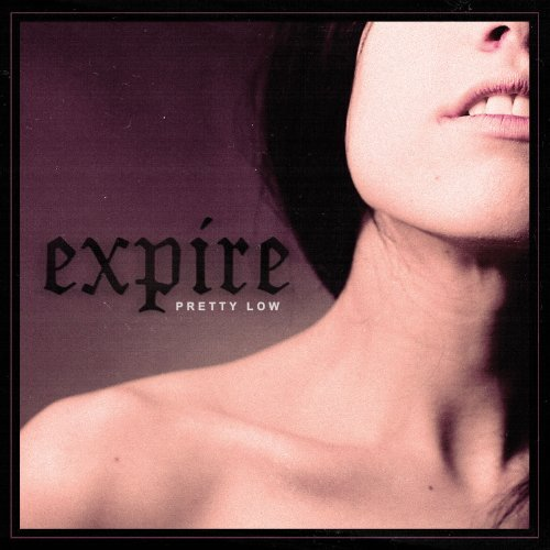 Expire Pretty Low