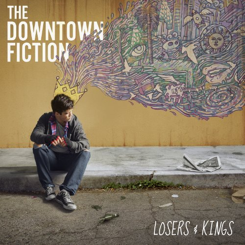 Downtown Fiction Losers & Kings