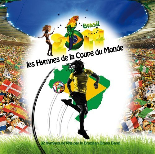 Brazilian Brass Band World Cup Soccer Hymns
