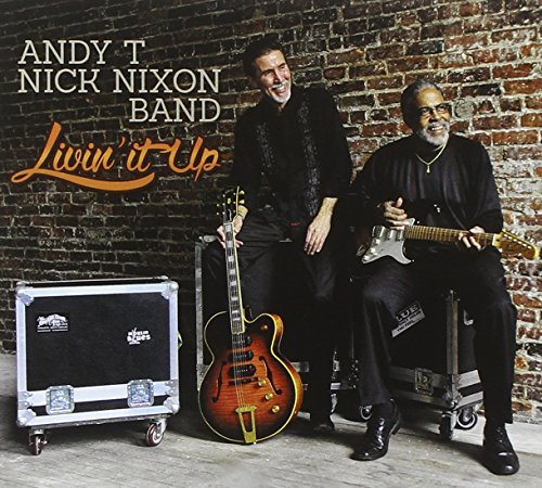 T Andy Nick Nixon Band Livin It Up