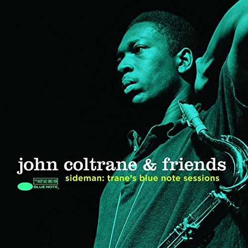 John Coltrane Sideman Trane's Blue Note Sessions