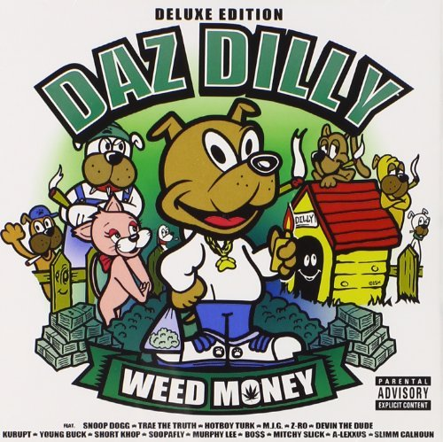 Daz Dilly Weed Money Explicit Version