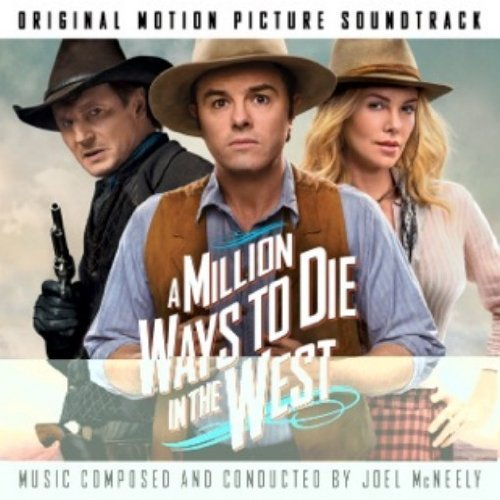 Million Ways To Die In The West Million Ways To Die In The Wes Soundtrack