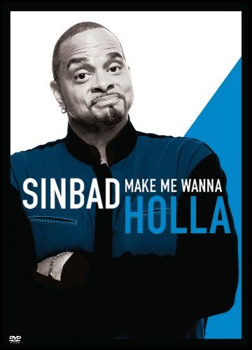 Sinbad Make Me Wanna Holla Sinbad Make Me Wanna Holla Nr