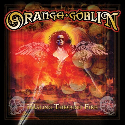 Orange Goblin Healing Through Fire