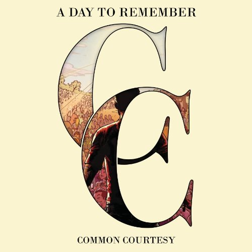 A Day To Remember Common Courtesy (lp) Explicit Limited To 1200 Copies