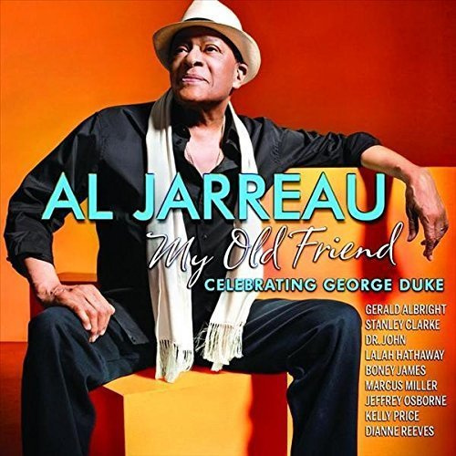 Al Jarreau My Old Friend Celebrating Geo