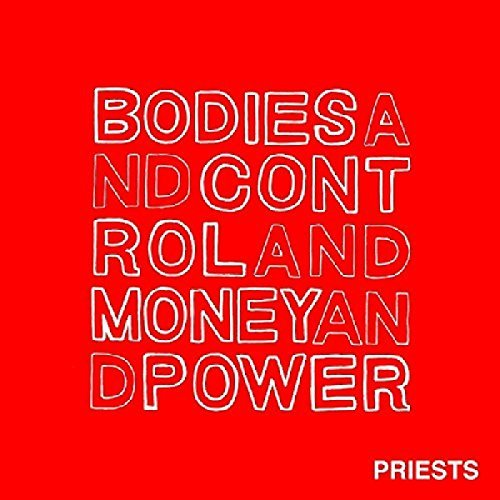 Priests Bodies And Control And Money A