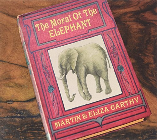 Martin & Eliza Carthy Moral Of The Elephant