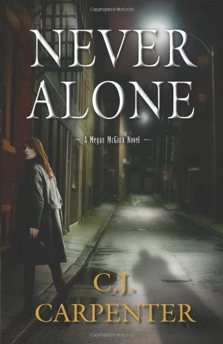 C. J. Carpenter Never Alone