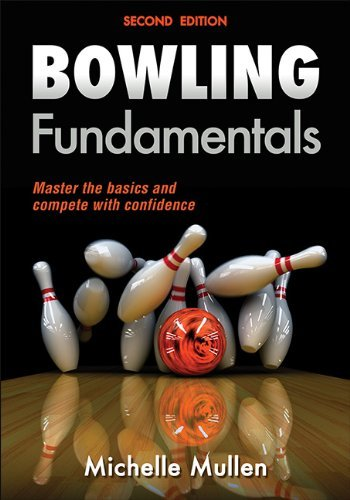 Michelle Mullen Bowling Fundamentals 0002 Edition;