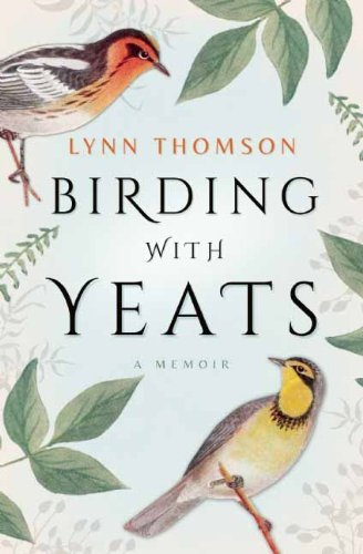 Lynn Thomson Birding With Yeats