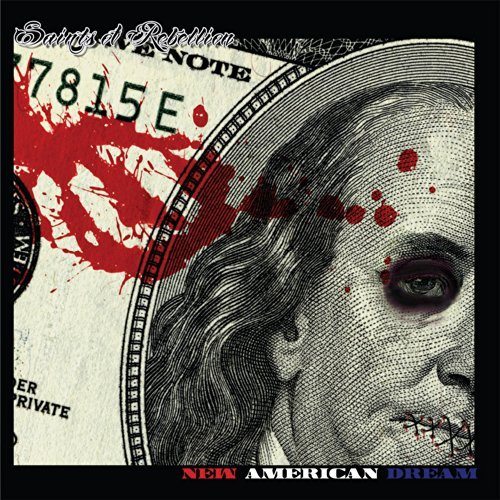 Saints Of Rebellion New American Dream