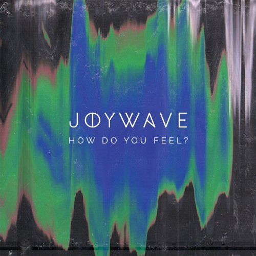Joywave How Do You Feel