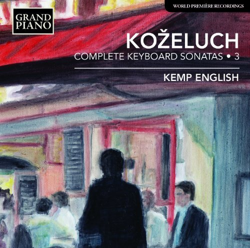 Kozeluch Comp Keyboard Sonatas Vol 3