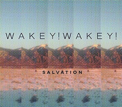 Wakey! Wakey! Salvation