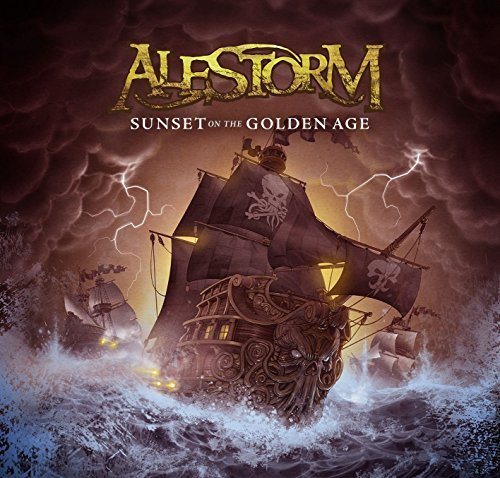 Alestorm Sunset On The Golden Age Sunset On The Golden Age