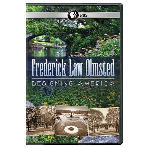 Fredrick Law Olmsted Designing America Pbs DVD