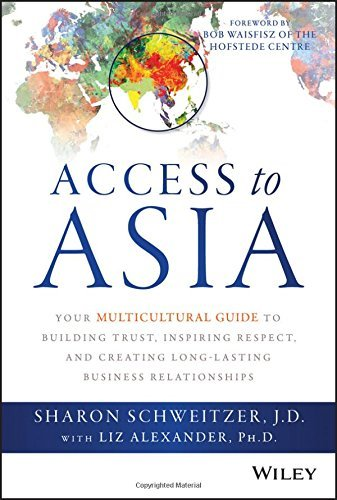 Sharon Schweitzer Access To Asia Your Multicultural Guide To Building Trust Inspi