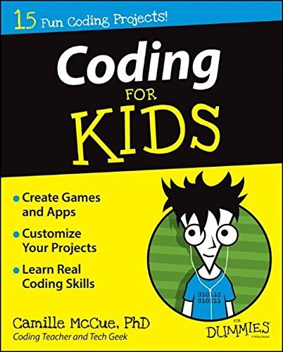Camille Mccue Coding For Kids For Dummies