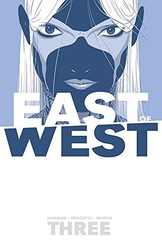 Jonathan Hickman East Of West Volume 3 There Is No Us