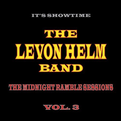 Levon Helm Midnight Ramble Sessions Volume 3