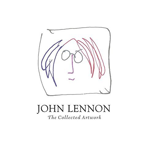 John Lennon John Lennon The Collected Artwork