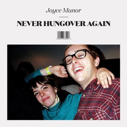 Joyce Manor Never Hungover Again