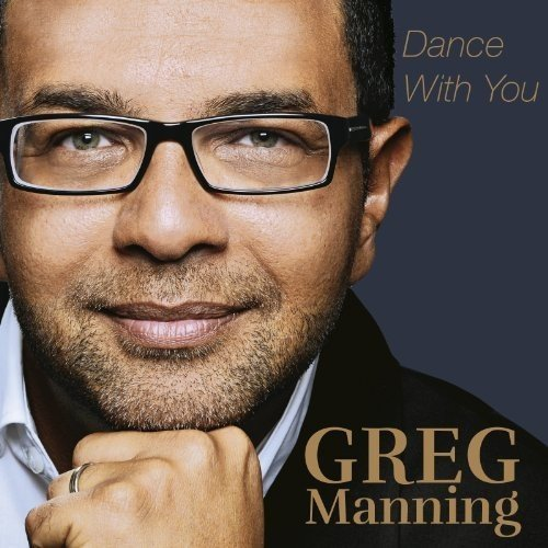 Greg Manning Dance With You Dance With You