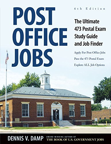 Dennis Damp Post Office Jobs The Ultimate 473 Postal Exam Study Guide And Job 0006 Edition;
