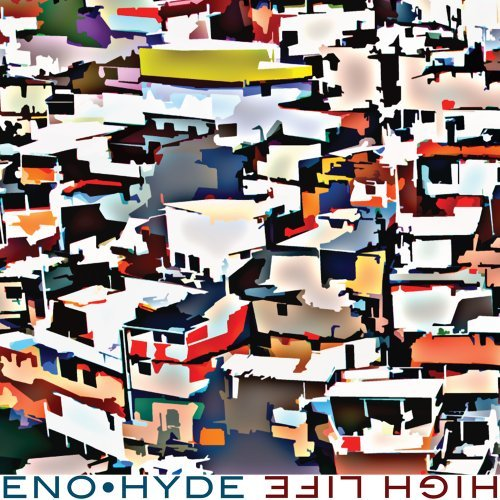 Eno Brian & Karl Hyde High Life