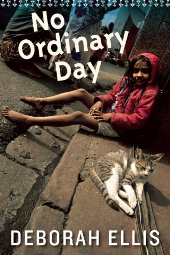 Deborah Ellis No Ordinary Day