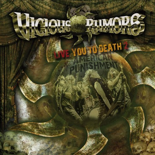 Vicious Rumors Live You To Death 2 American P