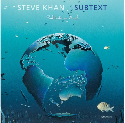 Steve Khan Subtext