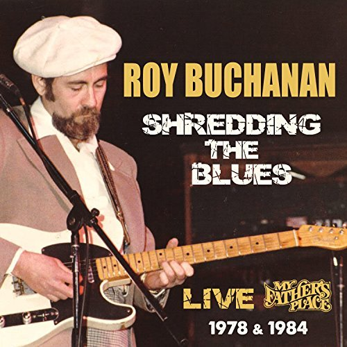 Roy Buchanan Live At My Fathers Place