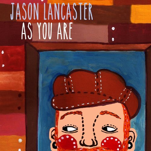 Jason Lancaster As You Are