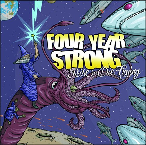 Four Year Strong Rise Or Die Trying